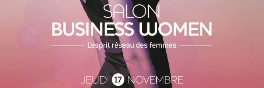 Salon Business Women 2016 le 17 novembre